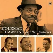 Coleman Hawkins and His Confreres - CD Audio di Coleman Hawkins