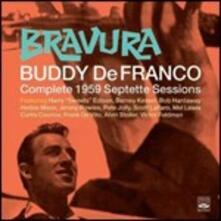 Bravura. Complete 1959 Septette Sessions - CD Audio di Buddy De Franco