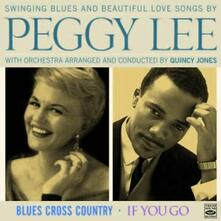 Blues Cross Country - If You Go - CD Audio di Peggy Lee