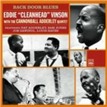 Back Door Blues (with Cannonball Adderley Quintet) - CD Audio di Eddie Cleanhead Vinson