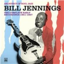 The Complete Early Recordings 1951-1957 - CD Audio di Bill Jennings