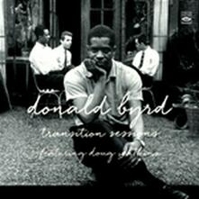 Transition Sessions - CD Audio di Donald Byrd