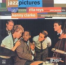 Jazz Pictures - CD Audio di Kenny Clarke,Rita Reys,Pim Jacobs