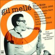 The Blue Note Years 1952-1956 - CD Audio di Gil Mellé