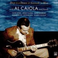 Deep in a Dream & Serenade in Blue - CD Audio di Al Caiola