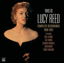 This Is Lucy Reed. Complete Recordings 1950-1957 - CD Audio di Lucy Reed