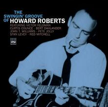 The Swingin' Groove of - CD Audio di Howard Roberts
