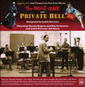 CD Private Hell 36 - the Wild One (Colonna sonora) Shorty Rogers Leith Stevens
