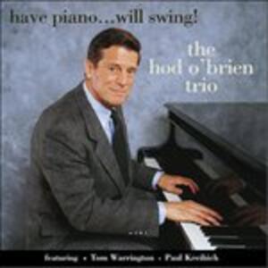 CD Have Piano... Will Swing Hod O'Brien