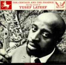 The Centaur and the Phoenix - Vinile LP di Yusef Lateef