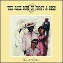 The Jazz Soul of Porgy & Bess - Vinile LP