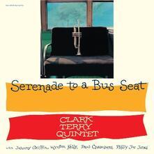 Serenade to a Bus Seat - Vinile LP di Clark Terry