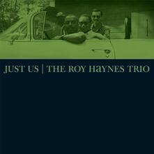 Just Us - Vinile LP di Roy Haynes