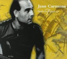 Sinfonia Flamenca - CD Audio di Juan Carmona
