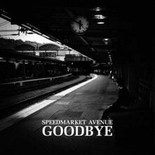 Goodbye - Vinile LP di Speedmarket Avenue