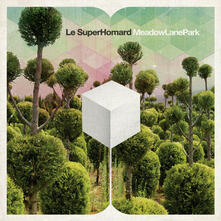 Meadow Lane Park - Vinile LP di Le Superhomard