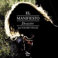 El Manifiesto Desastre - Vinile LP di Nacho Vegas