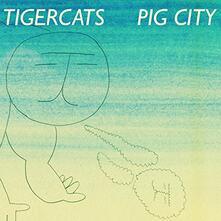 Pig City - Vinile LP di Tigercats