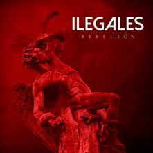 Rebelion - Vinile LP di Ilegales