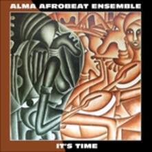 It'S Time - Vinile LP di Alma Afrobeat Ensemble