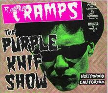 Radio Cramps. Purple Knif Show - Vinile LP