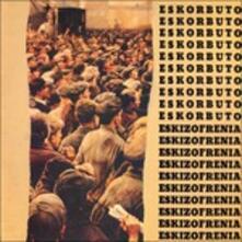 Eskizofrenia - Vinile LP di Eskorbuto