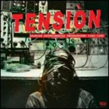 Tension. Spanish Experimental Underground 1980-1985 - Vinile LP