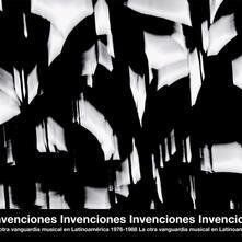 Invenciones. La otra vanguardia musical en Latinoamerica 1976-1988 - Vinile LP
