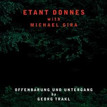 Offenbarung und Untergang - Vinile LP di Michael Gira,Etant Donnes