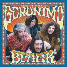 Freak Out Phantasia - Vinile LP + CD Audio di Geronimo Black