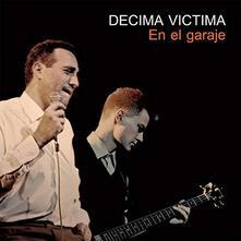 En el garaje - Vinile LP di Decima Victima