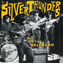Me Gritan Melenudo - Vinile LP di Silver Thunders