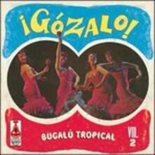 Gozalo! vol.2 - Vinile LP