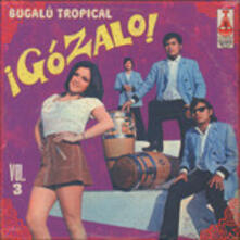 Gozalo! vol.3 - Vinile LP