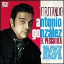 Tiritando - Vinile LP di Antonio Gonzalez