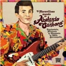 El Maravilloso Mundo De - Vinile LP di Abelardo Carbono