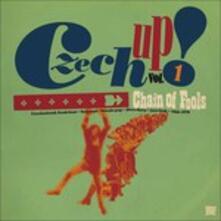 Czech Up! Vol 1. Chain of Fools - Vinile LP