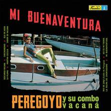Mi buenaventura - Vinile LP di Peregoyo y su Combo
