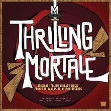 Thrilling Mortale - Vinile LP di Marc 4