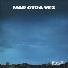 No He Olvidado Como - Vinile LP di Mar Otra Vez