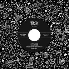 Paralyzed - Down in the Wrecking Yard - Vinile 7'' di Legendary Stardust Cowboy