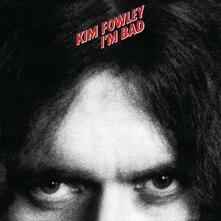 I'm Bad - Vinile LP di Kim Fowley