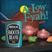 At Low Fyah - Vinile LP di Smooth Beans