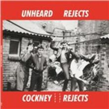 Unheard Rejects 1979-1981 - Vinile LP di Cockney Rejects