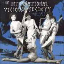 The International Vicious Society vol.7 - Vinile LP