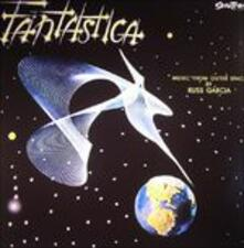 Fantastica. Music from Outer Space - Vinile LP di Russell Garcia