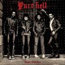 Noise Addiction - Vinile LP di Pure Hell