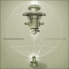 Fluido Mekaniko - Vinile LP di Esplendor Geometrico