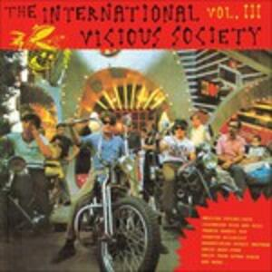 The International Vicious Society 3 - Vinile LP