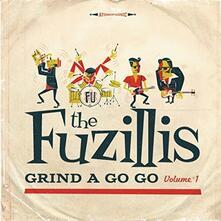 Grind a Gogo vol.1 - Vinile LP di Fuzillis